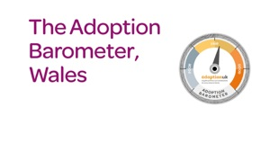 The Adoption Barometer Wales